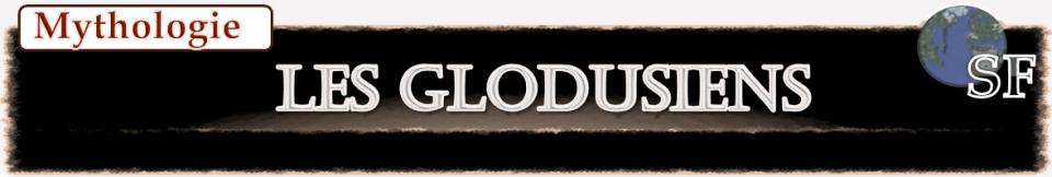 Les Glodusiens